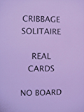 Cribbage Solitaire - - With Real Cards - - No Pegs or a Board
