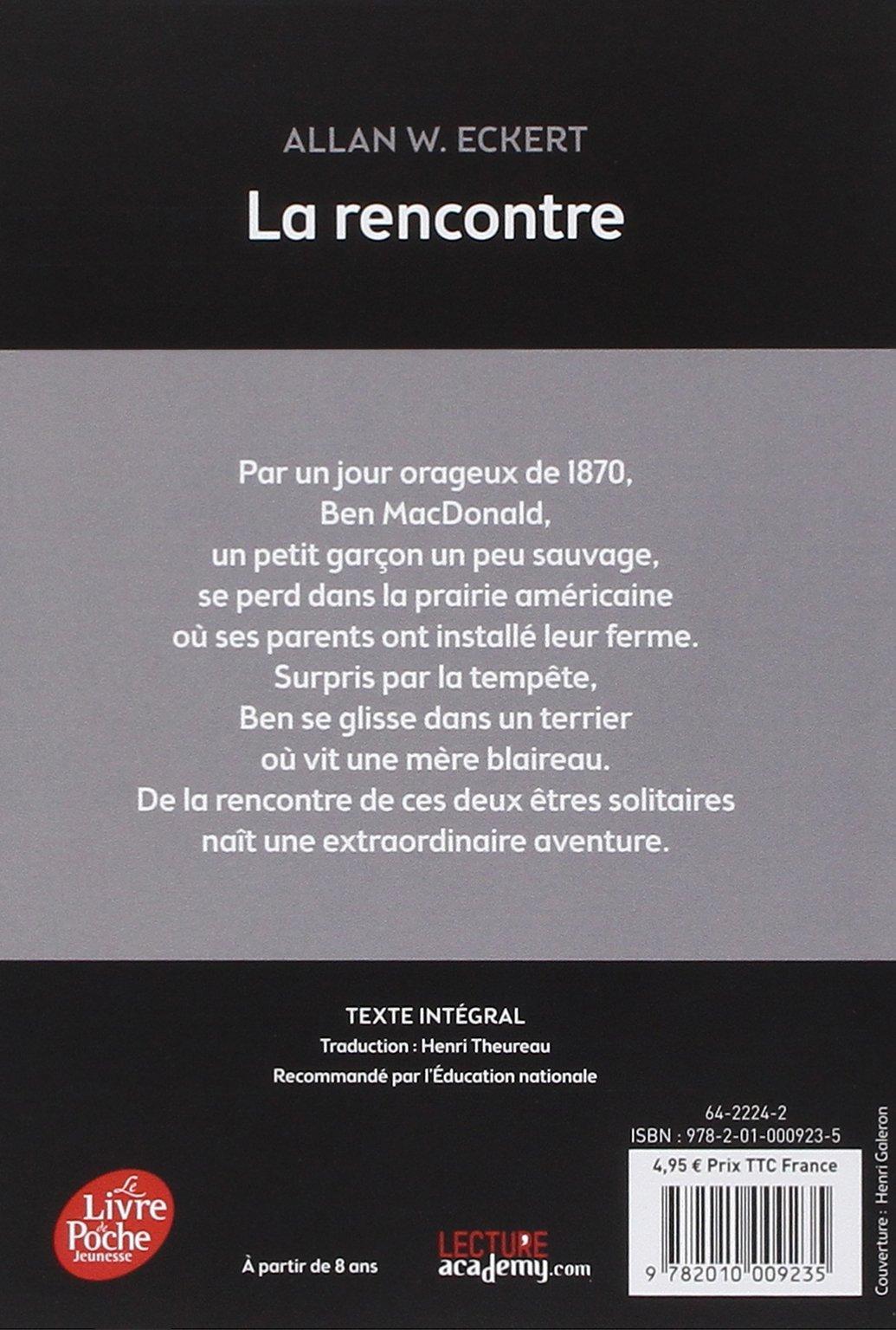 Extrêmement Amazon.fr - La rencontre - Allan W. Eckert, Henri Galeron, Henri  HF42
