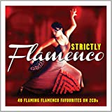 Strictly Flamenco [Import]