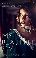 My Beautiful Spy (20th Century Stories Book 2)