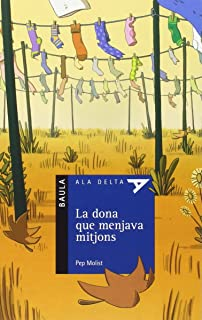 La dona que menjava mitjons (Ala Delta sèrie blava)