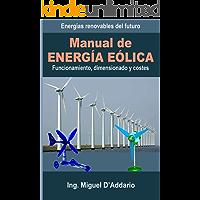 Manual de Energía eólica: Funcionamiento, dimensionado y costes