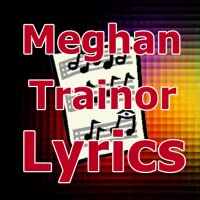 Lyrics for Meghan Trainor