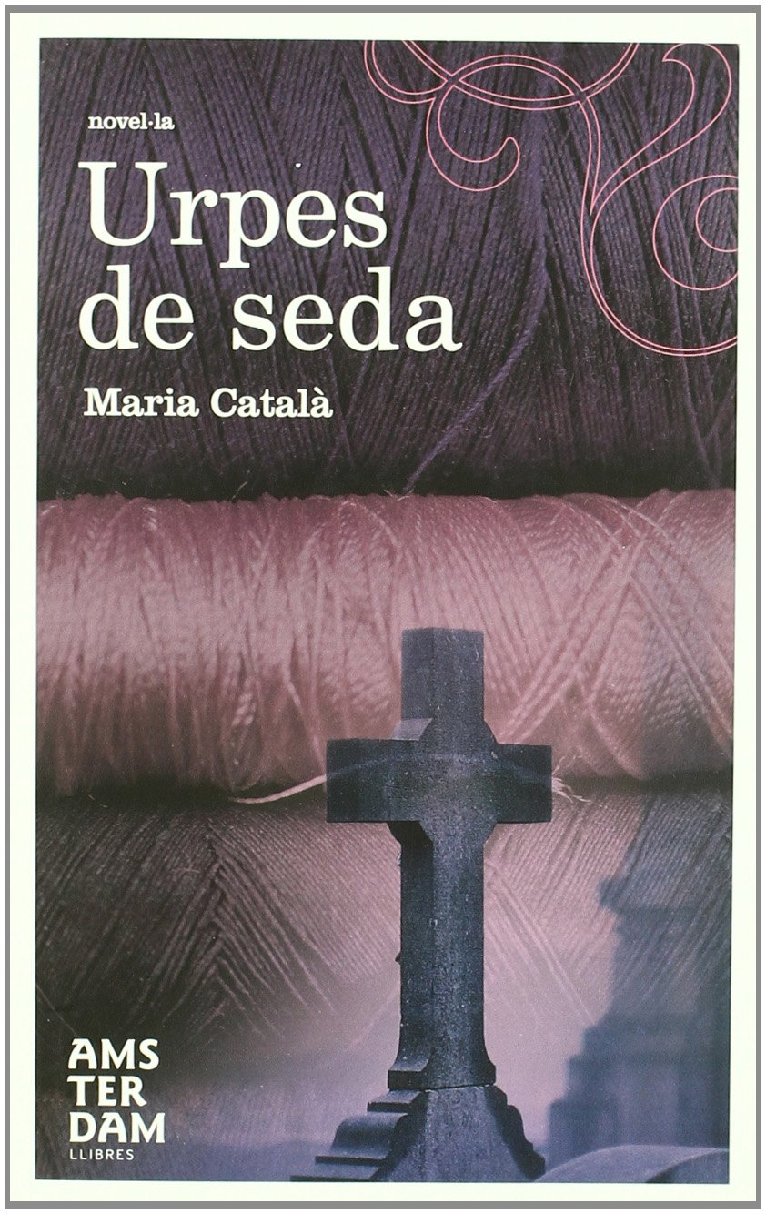Urpes de seda (Amsterdam) (Catalan Edition)