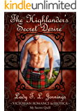 The Highlander's Secret Desire ~ The fourth novelette from Immoral Intentions, a Gay Victorian Romance and Erotic novelette collection. Vol. III.