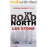 The Road North: Charlie Lockhart Thriller Series, Book 4