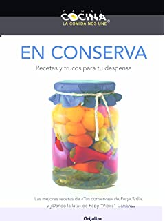 En conserva / Preserved: Recetas y trucos para tu despensa / Recipes and Tips for
