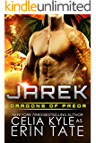 Jarek (Scifi Alien Dragon Romance) (Dragons of Preor Book 1)