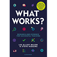 What Works?: Research and evidence for successful teaching (English Edition)