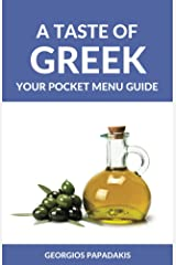 A Taste of Greek: Your Pocket Menu Guide Kindle Edition