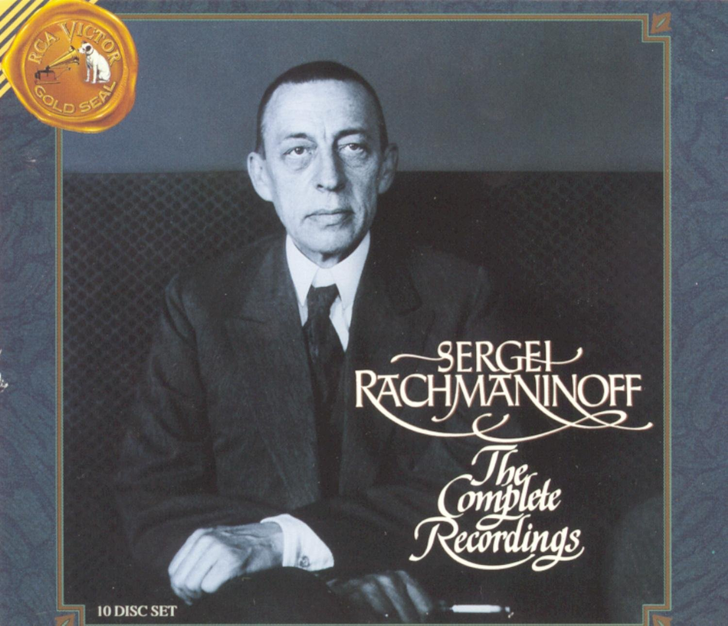 Sergei Rachmaninoff: The Complete Recordings by RCA Victor Gold Seal