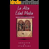 La Alta Edad Media: Marco Historiográfico (Papeles de Trabajo nº 1)