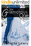 The Glamorous One: A Billionaire Bride Pact Romance