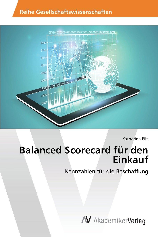 Balanced Scorecard für den Einkauf: Kennzahlen für die Beschaffung