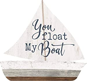 P. Graham Dunn You Float My Boat Sailboat Nautical 3.5 x 3.25 Pine Wood Small Tabletop Plaque