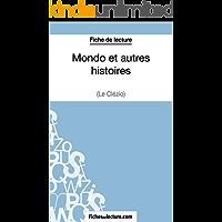 Mondo et autres histoires de Le Clézio (Fiche de lecture): Analyse complète de l'oeuvre (French Edition)