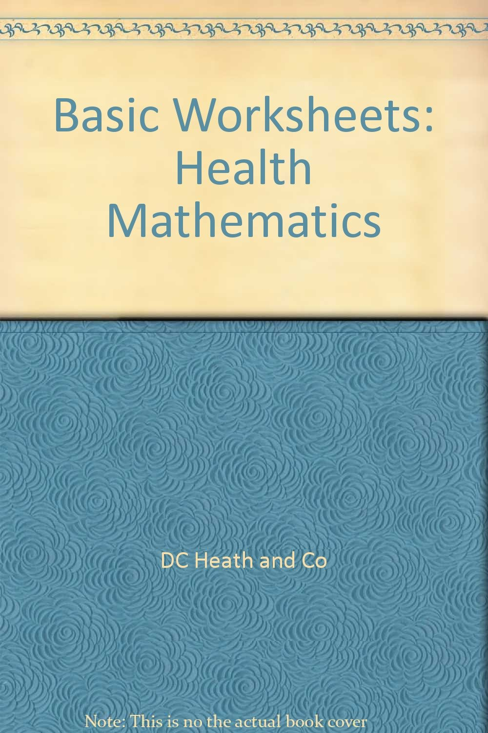 Worksheets D.c Heath And Company Worksheets basic worksheets health mathematics dc heath and co 9780669078350 amazon com books