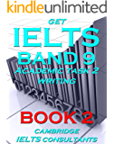 GET IELTS BAND 9 - In Academic Writing - BOOK 2 - Essay Planning (English Edition)
