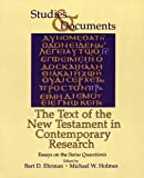 The Text of the New Testament in Contemporary Research: Essays on the Status Quaestionis (Studies and Documents) (Vol 46)