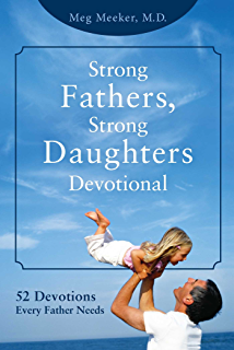 Amazon strong fathers strong daughters 10 secrets every strong fathers strong daughters devotional 52 devotions every father needs fandeluxe Images