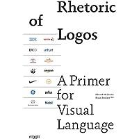 Rhetoric of Logos: A Primer for Visual Language