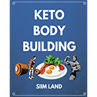 Keto Bodybuilding: Build Lean Muscle and Burn Fat at the Same Time by Eating a Low Carb Ketogenic Bodybuilding Diet and Get the Physique of a Greek God (English Edition)