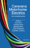 Caravan and Motorhome Electrics: the complete guide