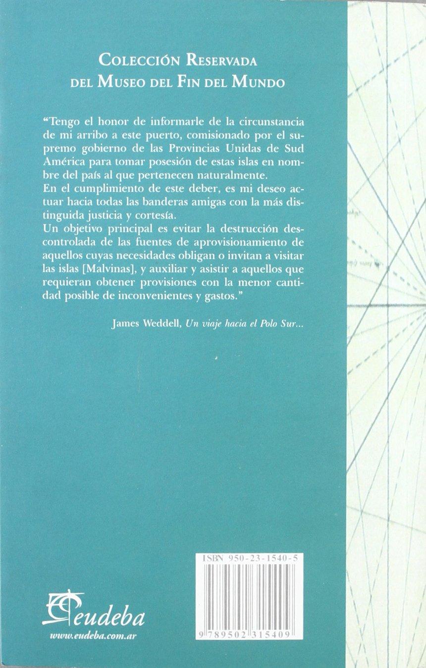 Un viaje hacia el polo sur realizado en los años 1822-1824: Amazon ...