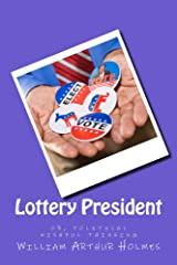 Lottery President Kindle Edition