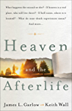 Heaven and the Afterlife: What happens the second we die? If heaven is a real place, who will live there? If hell exists, where is it located? What do ... mean? Can the dead speak to us? And more…