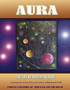 Aura: The Art of Winston Blakely