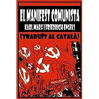EL MANIFEST COMUNISTA (traduït al català)
