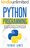 Python Programming: Awesome Python Programming Guide from Beginner to Expert