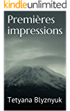 Premières impressions (French Edition)