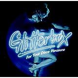 Glitterbox-for Your Disco Pleasure