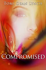 Compromised: Captivated Book Two Kindle Edition