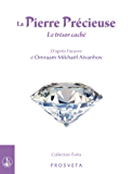La Pierre Précieuse: Le trésor caché