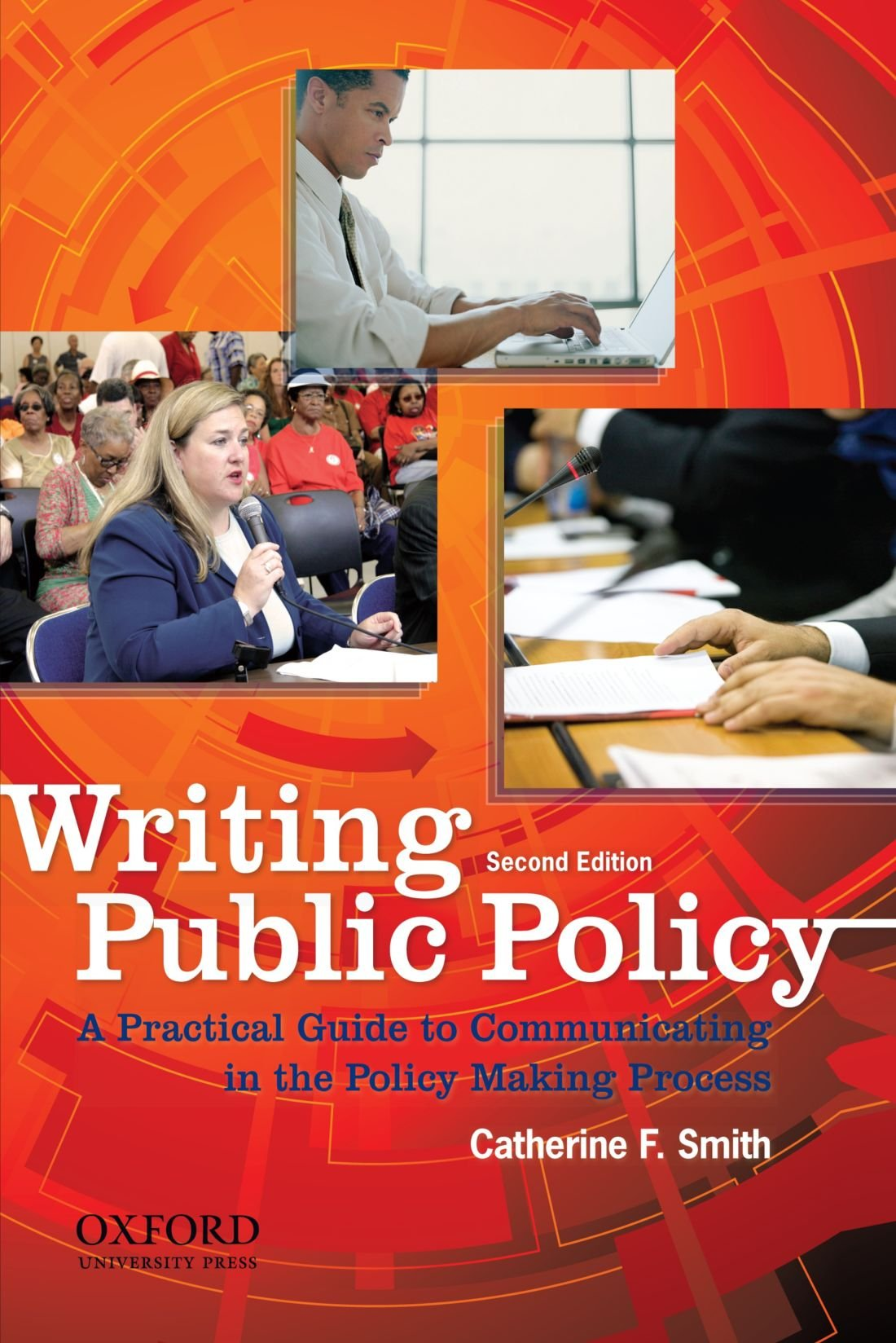 Writing Public Policy: A Practical Guide to Communicating in the Policy-Making Process by Oxford University Press