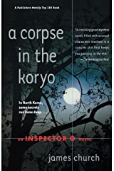 A Corpse in the Koryo: An Inspector O Novel (Inspector O Novels) Paperback