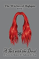 A Pact with the Devil (The Witches of Highgate Book 1) Kindle Edition