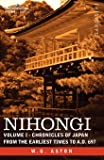 Nihongi: Volume I - Chronicles of Japan from the Earliest Times to A.D. 697: 1