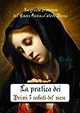 La devozione dei primi 5 sabati del mese: Fatima il 13 giugno 1917 (Via Pulchritudinis)
