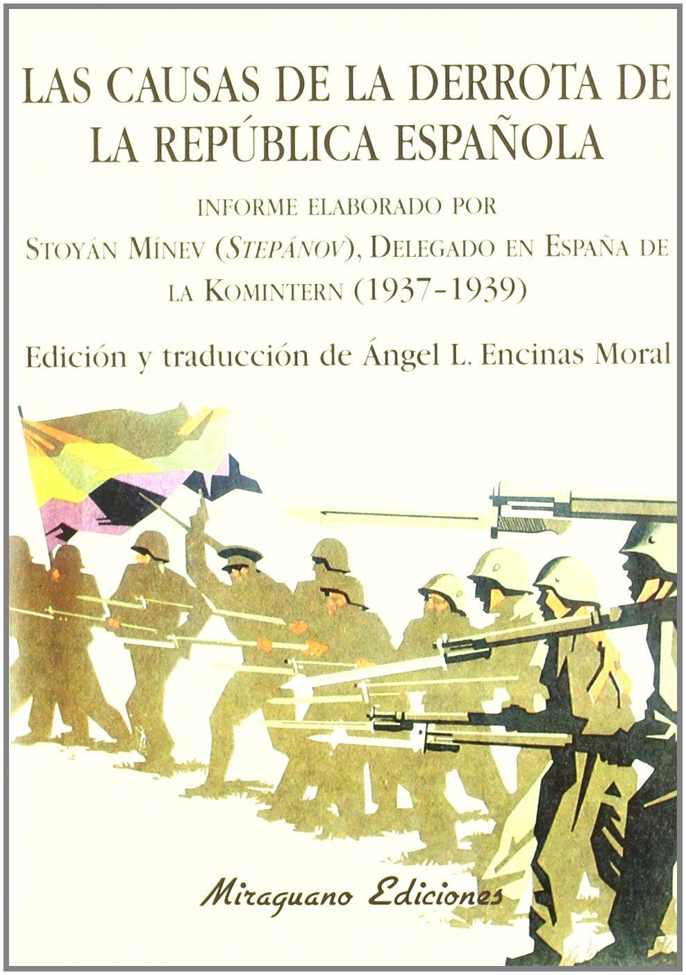 Las Causas de la derrota de la República española Debates y Propuestas: Amazon.es: Stoyán Minev (Stepánov): Libros