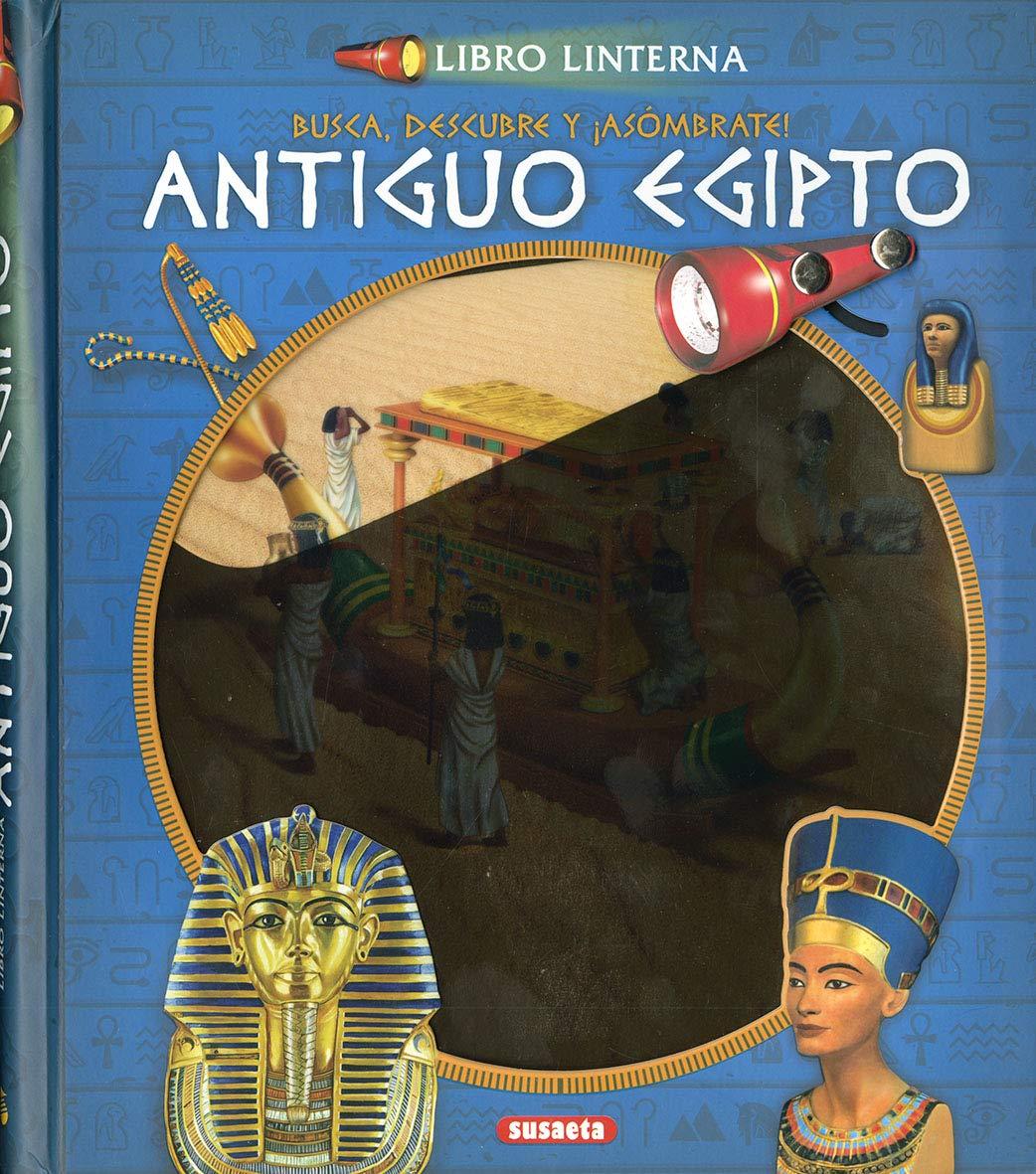 El Antiguo Egipto (Libro linterna): Amazon.es: Equipo Susaeta, F ...