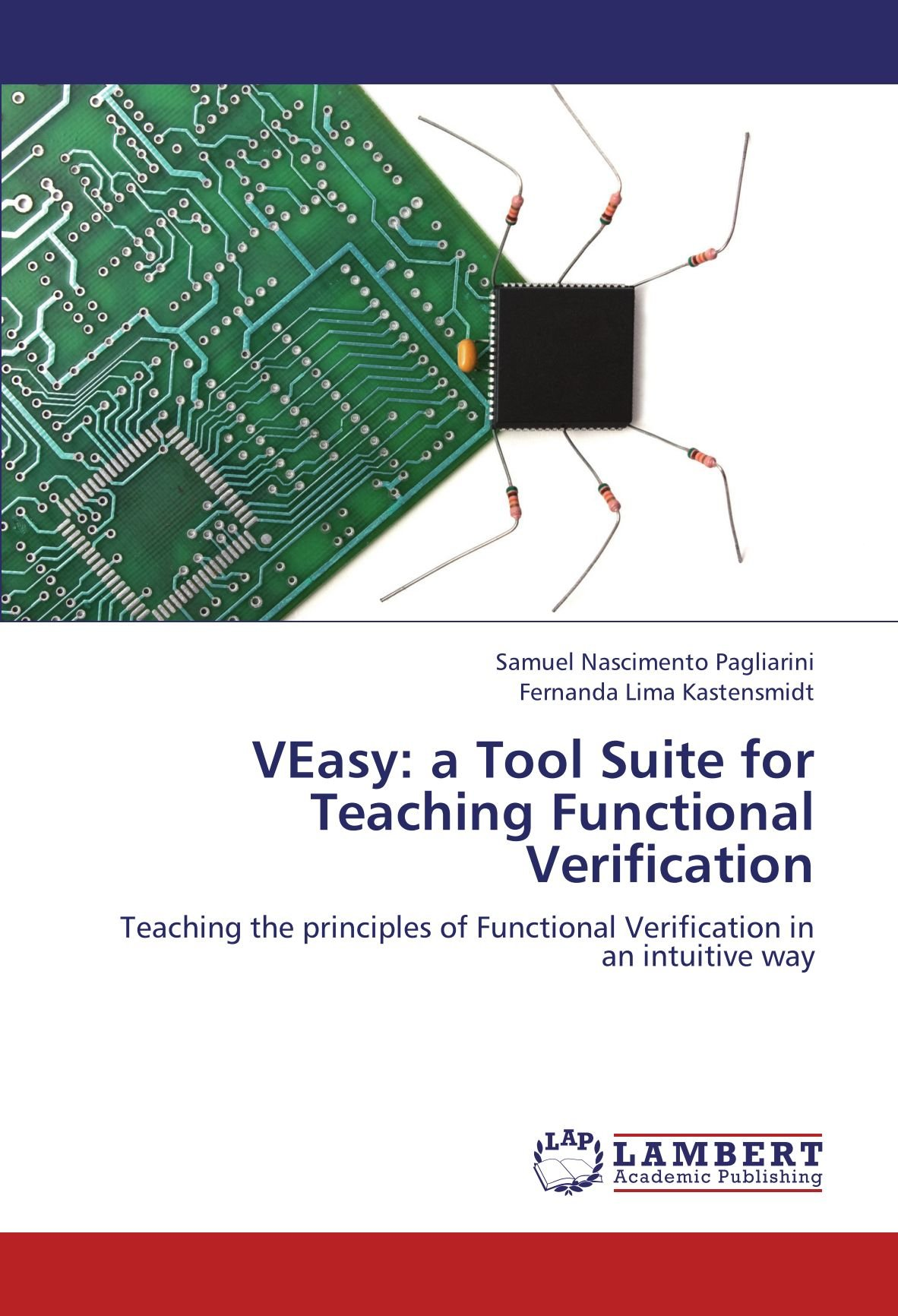 VEasy: a Tool Suite for Teaching Functional Verification: Teaching the principles of Functional Verification in an intuitive way pdf