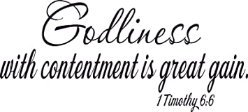Image result for godliness with contentment is great gain