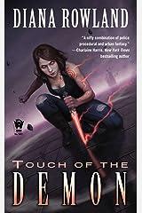 Touch of the Demon: Demon Novels, Book Five (Kara Gillian 5) Kindle Edition