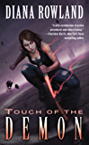 Touch of the Demon: Demon Novels, Book Five (Kara Gillian 5)