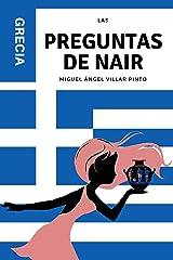 Las preguntas de Nair: Grecia (Libros infantiles (a partir de 8 años)) (Spanish Edition) Kindle Edition