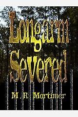Longarm Severed Kindle Edition